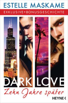 DARK LOVE - Zehn Jahre später