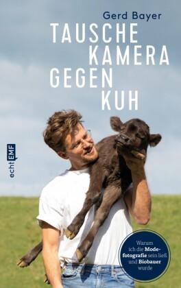 Tausche Kamera gegen Kuh