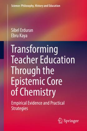 Transforming Teacher Education Through the Epistemic Core of Chemistry