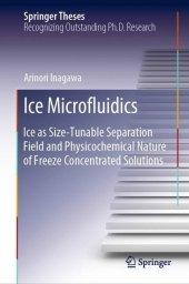 Ice Microfluidics