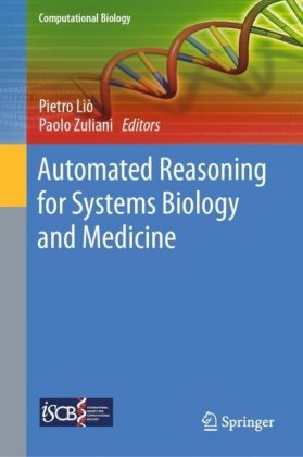 Automated Reasoning for Systems Biology and Medicine