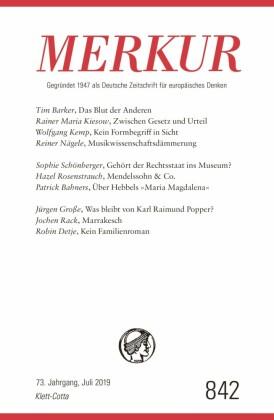 MERKUR Gegründet 1947 als Deutsche Zeitschrift für europäisches Denken - 2019-7