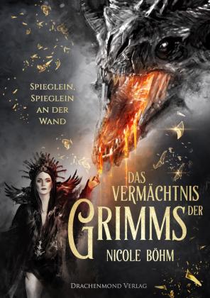 Das Vermächtnis der Grimms - Spieglein, Spieglein an der Wand
