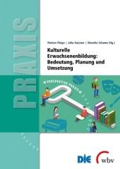 Kulturelle Erwachsenenbildung: Bedeutung, Planung und Umsetzung