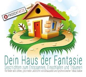 Dein Haus der Fantasie, 1 Audio-CD