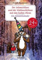 Der Salamichlaus und der Weihnachtshase mit den kalten Ohren