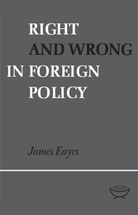 Right and Wrong in Foreign Policy