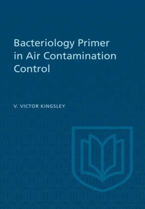 Bacteriology Primer in Air Contamination Control