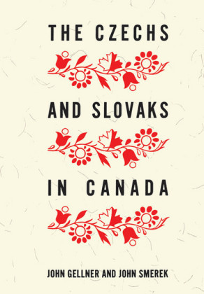 The Czechs and Slovaks in Canada