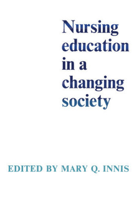 Nursing Education in a Changing Society