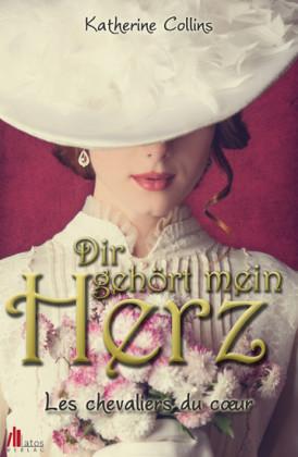 Dir gehört mein Herz: Historischer Liebesroman