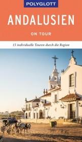 POLYGLOTT on tour Reiseführer Andalusien