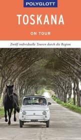 POLYGLOTT on tour Reiseführer Toskana