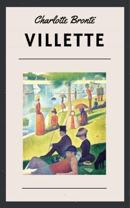 Charlotte Brontë - Villette (Classic Books)