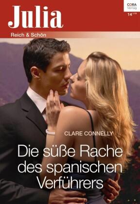 Die süße Rache des spanischen Verführers