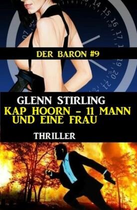 Der Baron #9: Kap Hoorn - 11 Mann und eine Frau