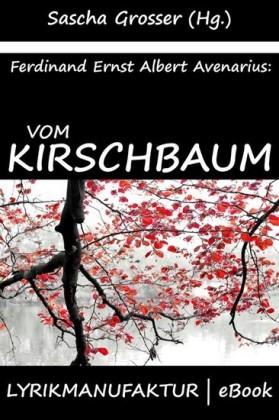 Ferdinand Avenarius: Vom Kirschbaum