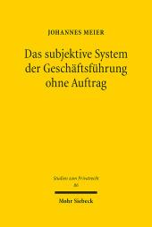 Das subjektive System der Geschäftsführung ohne Auftrag