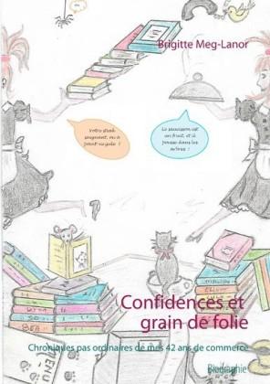 Confidences et grain de folie