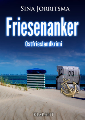 Friesenanker. Ostfrieslandkrimi