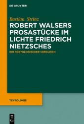 Robert Walsers Prosastücke im Lichte Friedrich Nietzsches