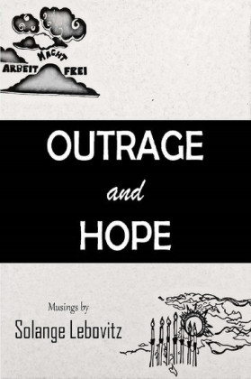 Outrage and Hope