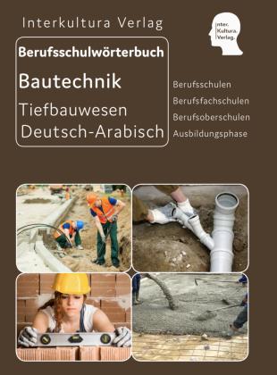 Interkultura Berufsschulwörterbuch für Ausbildungsberufen im Tiefbauwesen