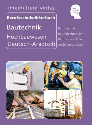 Interkultura Berufsschulwörterbuch für Ausbildungsberufen im Hochbauwesen