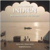 Heilige Plätze in Indien - Die Geheimnisse des Ganges