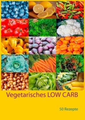 Vegetarisches LOW CARB