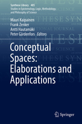 Conceptual Spaces: Elaborations and Applications