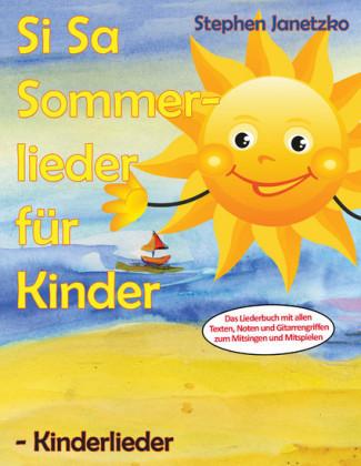 Si Sa Sommerlieder für Kinder - Kinderlieder