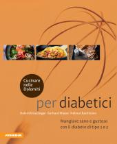 Cucinare nelle Dolomiti - per diabetici