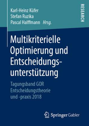 Multikriterielle Optimierung und Entscheidungsunterstützung