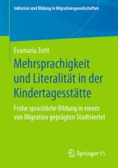 Mehrsprachigkeit und Literalität in der Kindertagesstätte