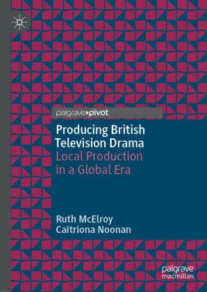 Producing British Television Drama