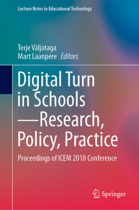 Digital Turn in Schools-Research, Policy, Practice