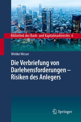 Die Verbriefung von Darlehensforderungen - Risiken des Anlegers