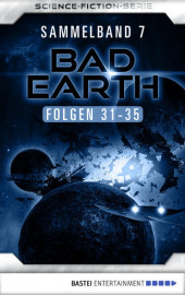 Bad Earth Sammelband 7 - Science-Ficiton-Serie