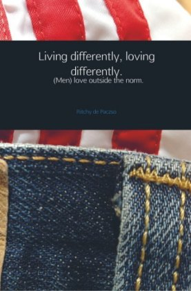 Living differently, loving differently.