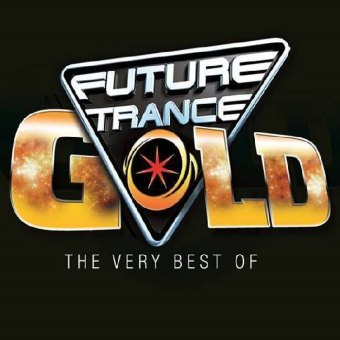 Future Trance Gold - The Very Best Of, 4 Audio-CDs