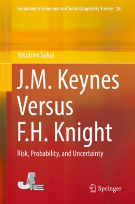 J.M. Keynes Versus F.H. Knight