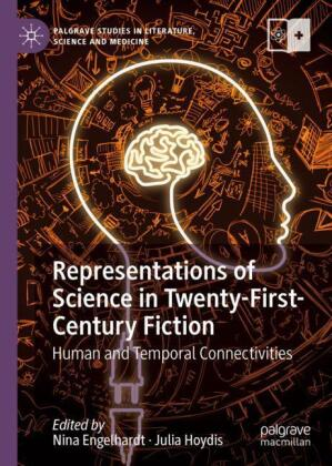 Representations of Science in Twenty-First-Century Fiction