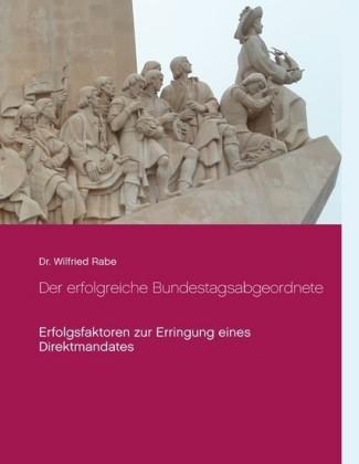 Der erfolgreiche Bundestagsabgeordnete