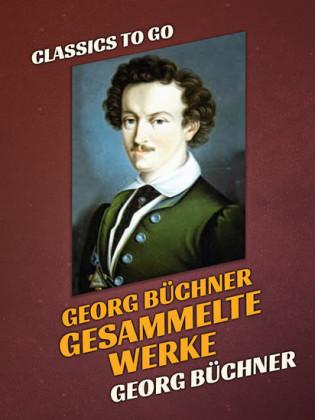 Georg Büchner Gesammelte Werke