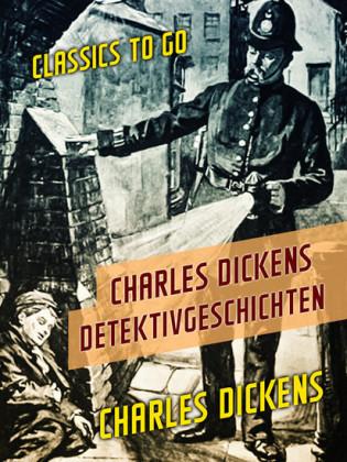 Charles Dickens Detektivgeschichten