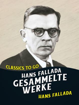 Hans Fallada - Gesammelte Werke