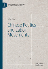Chinese Politics and Labor Movements