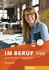 Im Beruf NEU B2+C1 - Kursbuch