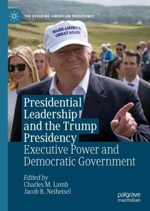 Presidential Leadership and the Trump Presidency